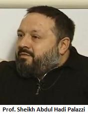 Professor Sheikh Abdul Hadi Palazzi