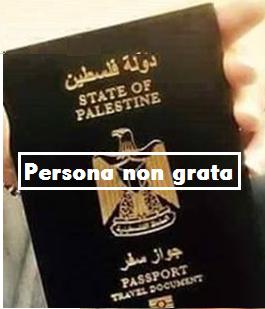 Palestine Passport -  Persona non grata