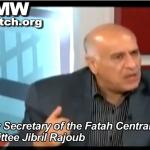Jibril al Rajoub, a confidant of Palestinian antocrat Mahmoud Abbas - PMW